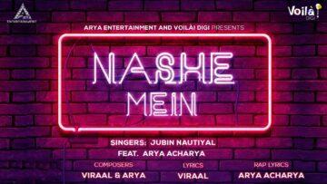 Nashe Mein Lyrics - Jubin Nautiyal ft. Arya Acharya
