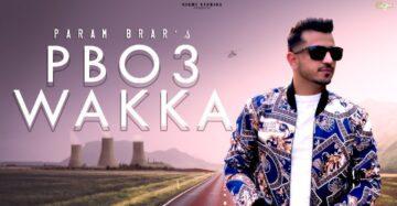 PB03 Wakka Lyrics - Param Brar