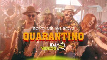 Quarantino Lyrics - Tropico Band ft. Niggor