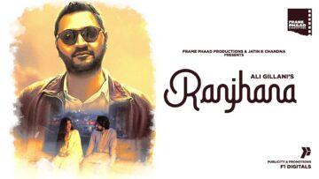 Ranjhana Lyrics - Ali Gillani