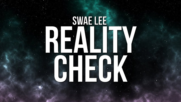 Reality Check Lyrics - Swae Lee