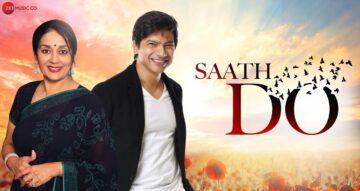 Saath Do Lyrics - Shaan x Anuradha Palakurthi