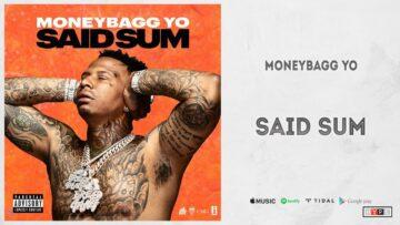 Said Sum Lyrics - Moneybagg Yo