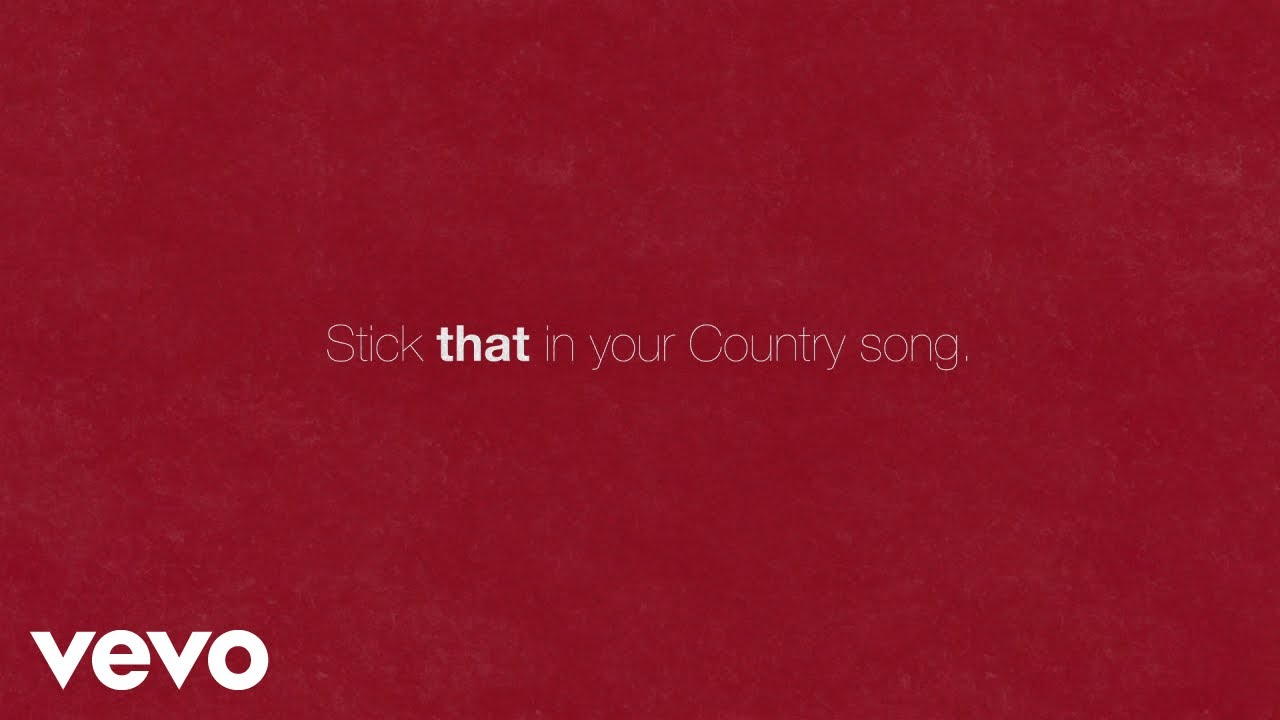 Stick That In Your Country Song Lyrics - Eric Church