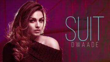 Suit Dwaade Lyrics - Himanshi Khurana