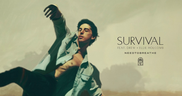 SURVIVAL LYRICS - Needtobreathe Ft Drew & Ellie Holcomb - Lyricsgoo