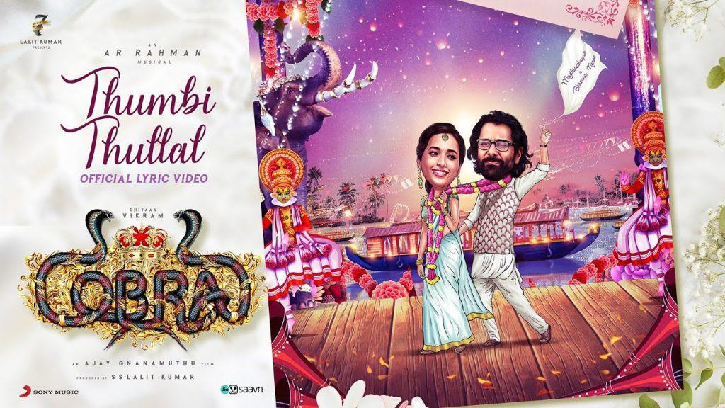Thumbi Thullal Lyrics - Cobra | Shreya Ghoshal