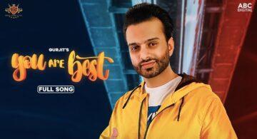 You Are Best Lyrics - Gurjit