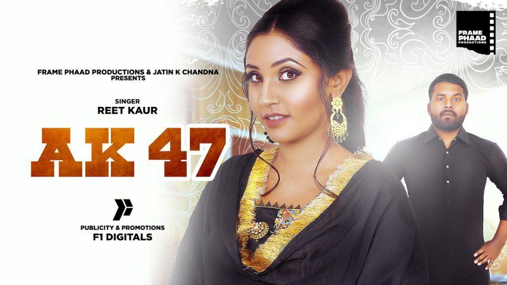 AK 47 Lyrics - Reet Kaur ft. Vikram Taank