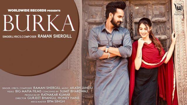 Burka Lyrics - Raman Shergill