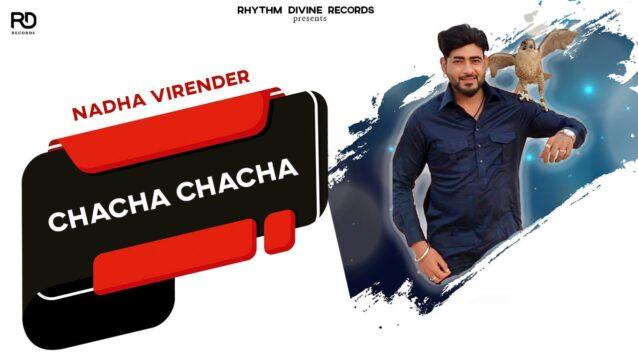 Chacha Chacha Lyrics - Nadha Virender