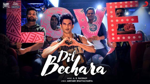 Dil Bechara (Title Track) Lyrics - A R Rahman