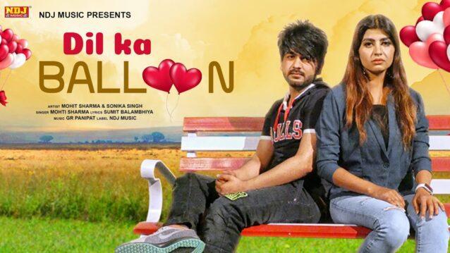 Dil Ka Baloon Lyrics - Mohit Sharma