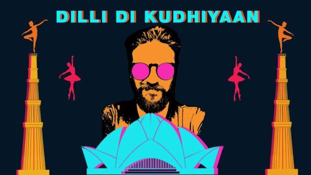 Dilli Di Kudhiyaan Lyrics - Amit Trivedi