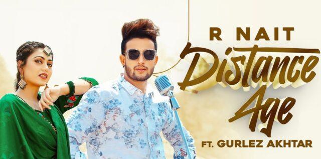 Distance Age Lyrics - R Nait ft. Gurlej Akhtar