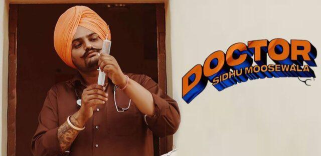 Doctor Lyrics - Sidhu Moose Wala
