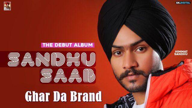Ghar Da Brand Lyrics - Himmat Sandhu