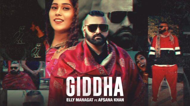 Giddha Lyrics - Elly Mangat ft. Afsana Khan