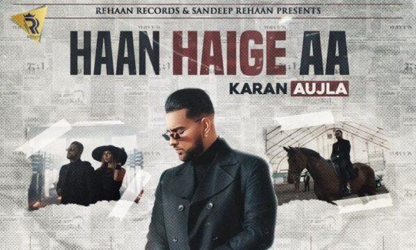 Haan Haige Aa Lyrics - Karan Aujla ft. Gurlej Akhtar