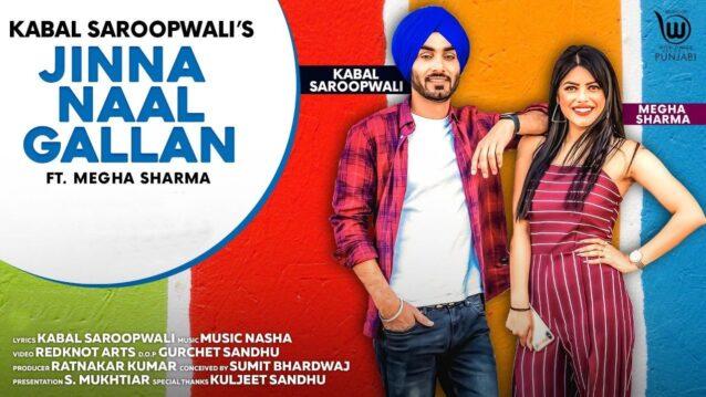 Jinna Naal Gallan Lyrics - Kabal Saroopwali