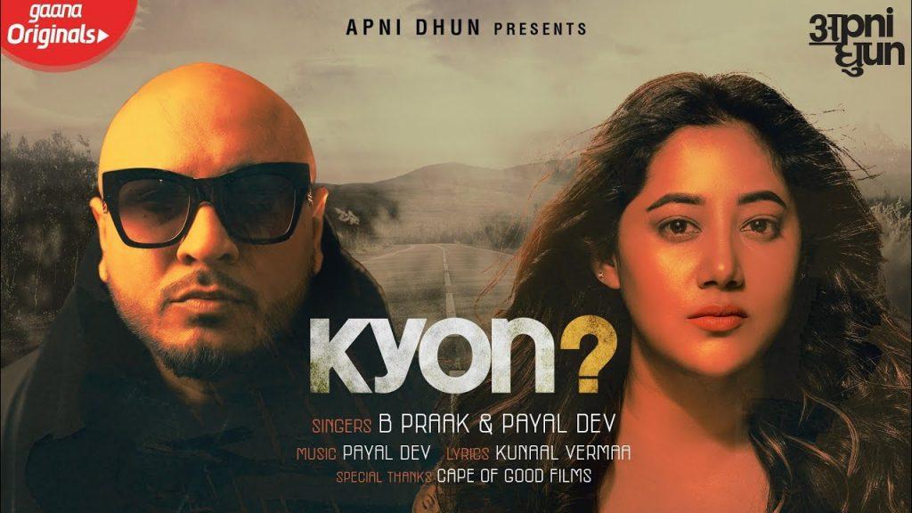 Kyon Lyrics - B Praak x Payal Dev