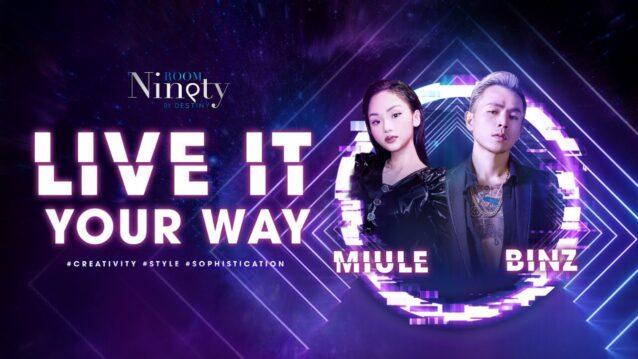 Live It Your Way Lyrics - Binz x Miule