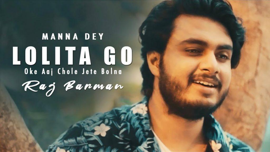 Lolita Go Oke Aaj Chole Jete Bolna Lyrics - Raj Barman