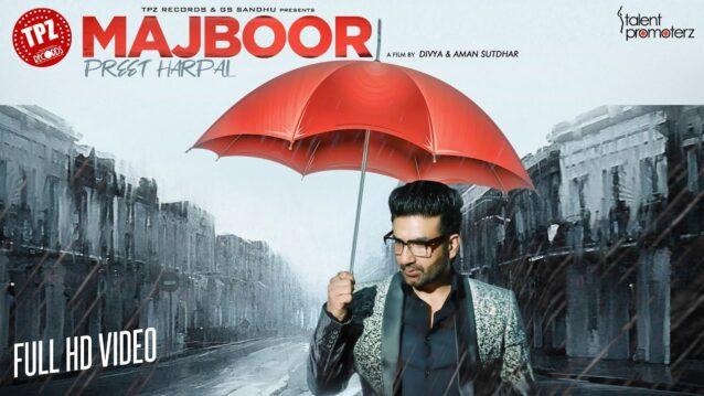 Majboor Lyrics - Preet Harpal