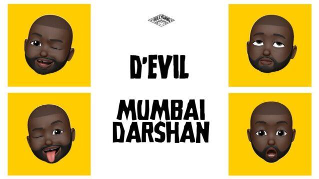 Mumbai Darshan Lyrics - D'Evil