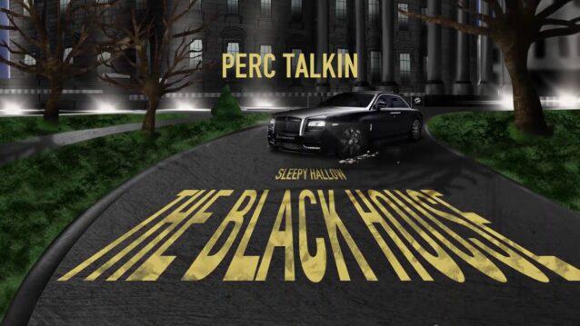 Perc Talkin Lyrics - Sleepy Hallow
