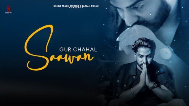 Saawan Lyrics - Gur Chahal