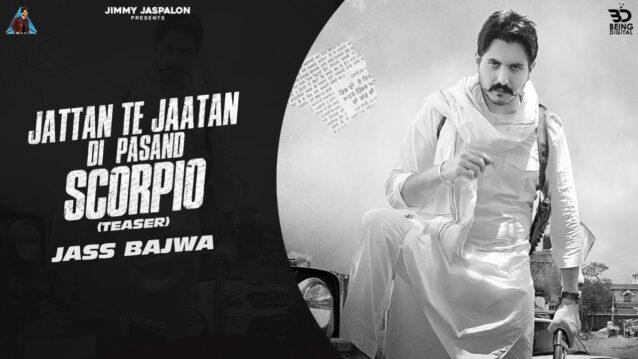 Scorpio Lyrics - Jass Bajwa