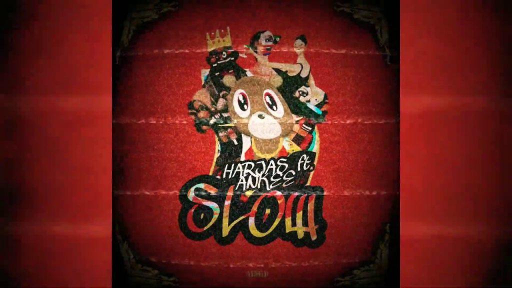 Slow Lyrics - Harjas ft. Ankee