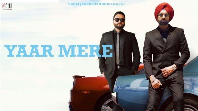 Yaar Mere Lyrics - Tarsem Jassar x Kulbir Jhinjer