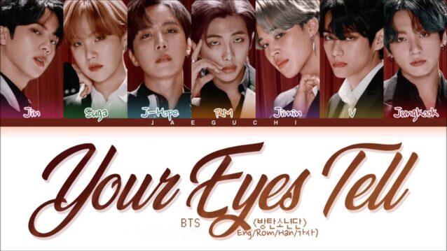 Your Eyes Tell Lyrics - BTS