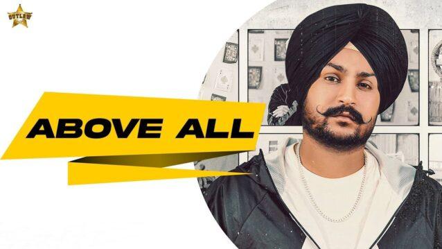 Above All Lyrics - Love Randhawa