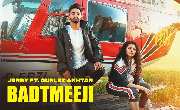 Badtmeeji Lyrics - Jerry ft. Gurlez Akhtar