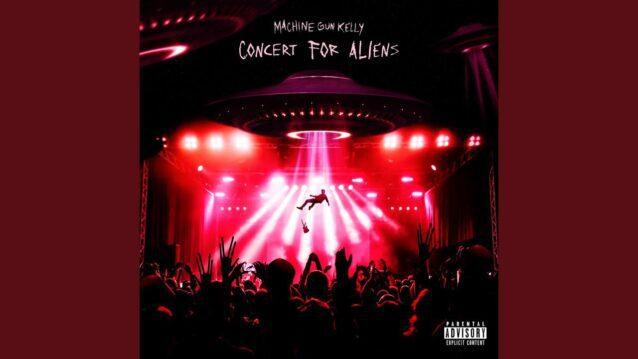 Concert For Aliens Lyrics - Machine Gun Kelly