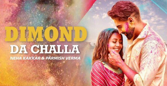 Diamond Da Challa Lyrics - Neha Kakkar x Parmish Verma
