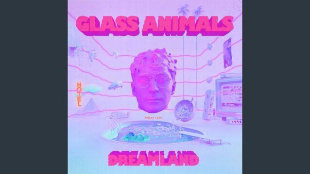 Domestic Bliss Lyrics - Glass Animals