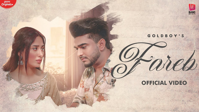 Fareb Lyrics - Gold Boy ft. Mahira Sharma