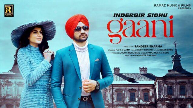 Gaani Lyrics - Inderbir Sidhu