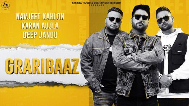 Graribaaz Lyrics - Navjeet Kahlon