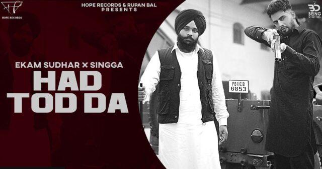 Hadd Tod Da Lyrics - Ekam Sudhar ft. Singga