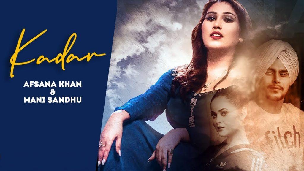 Kadar Lyrics - Mani Sandhu x Afsana Khan