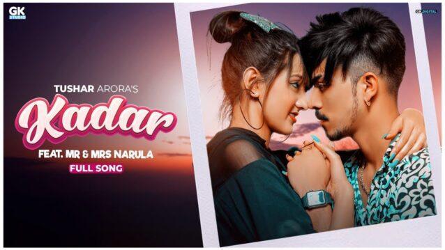 Kadar Lyrics - Tushar Arora | Mr & Mrs.Narula