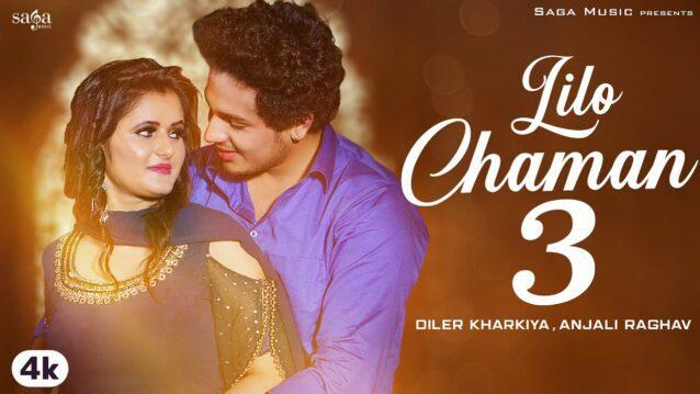 Lilo Chaman 3 Lyrics - Diler Kharkiya