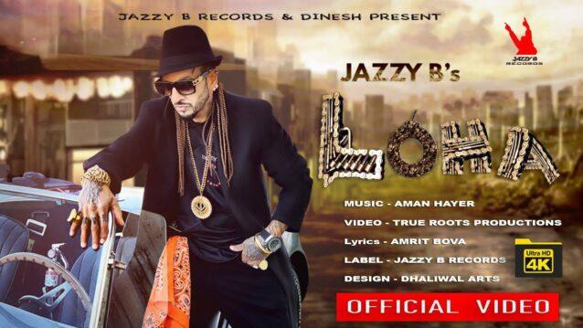 Loha Lyrics - Jazzy B