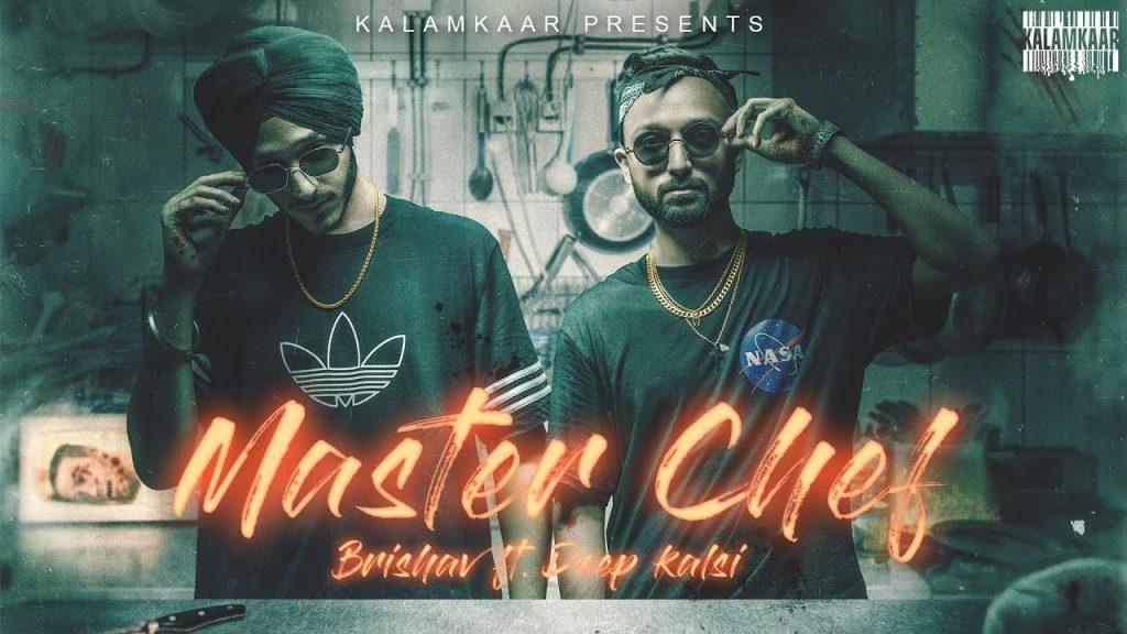 Master Chef Lyrics - Brishav ft. Deep Kalsi
