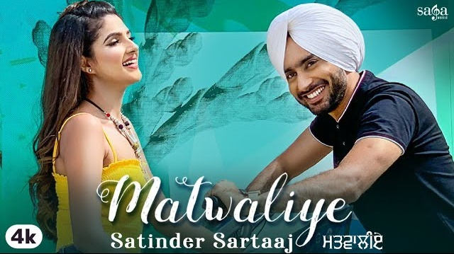 Matwaliye Lyrics - Satinder Sartaaj